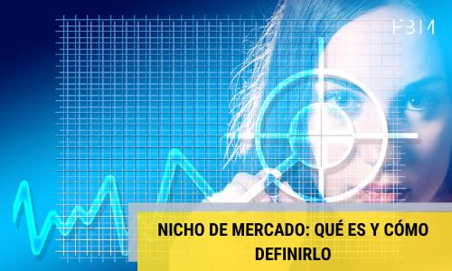 Descubre qué es un nicho de mercado y cómo definir el tuyo