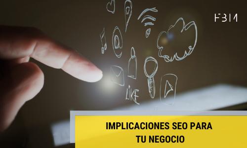 Implicaciones SEO en tu negocio-First by Mobile