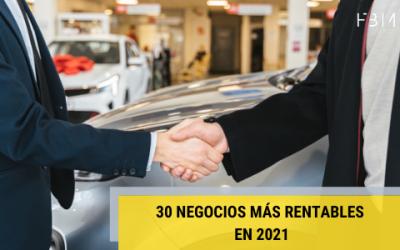 Los 30 negocios más rentables para 2021