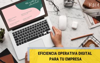 Aumenta la Eficiencia Operativa Digital en tu Empresa